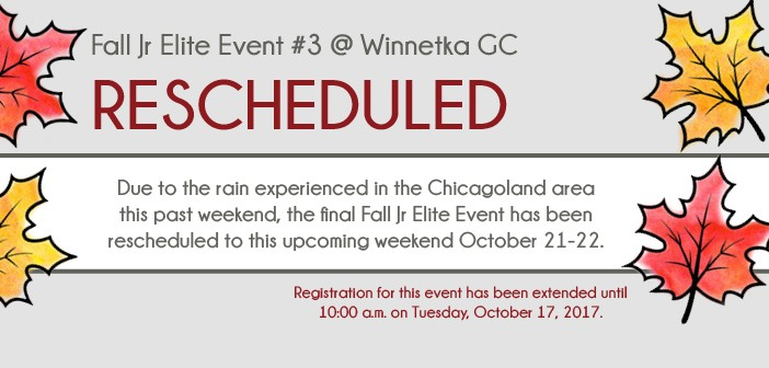 Rescheduled: Fall Junior Elite #3 at Winnetka GC